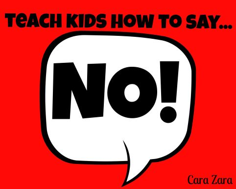 Teach Kids How to Say No